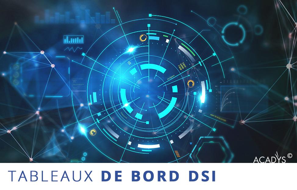 Tableaux de Bord DSI